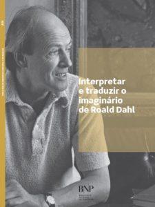 Interpretar e traduzir o imaginário de Roald Dahl